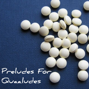 Preludes for Quaaludes Mix cover art