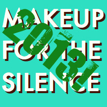 Makeup for the Silence - Best of 2013 Mix