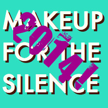 Makeup for the Silence - Best of 2014 Mixtape